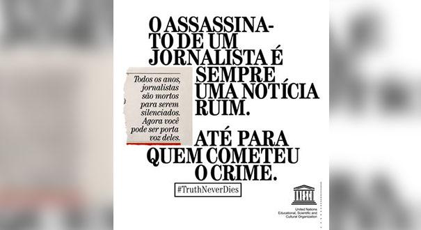 Cartaz de campanha na ONU que pede o fim da violência contra jornalistas  . Crédito: Divulgação/ONU